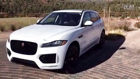 海外试驾 捷豹全新SUV Jaguar F-Pace