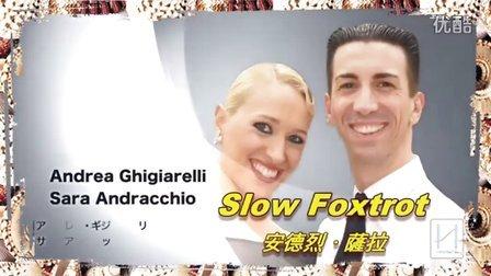 Andrea Ghigiarelli&Sara●Foxtrot 狐步新标准舞序 720p
