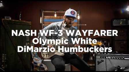 Quick Riffs: Nash WF-3 Wayfarer Olympic White w DiMarzio Humbuckers
