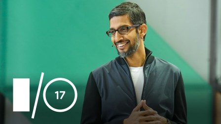 2017 Google I/O 主题演讲(上)