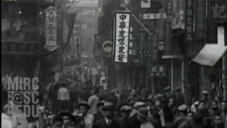 珍贵老视频之1925年的香港街拍。