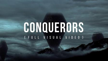 Conquerors (视觉版)