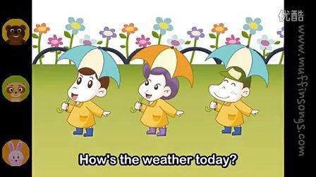 【老文头英文儿歌】How's The Weather Today