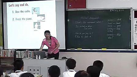 小学六年级英语《Culture 1 Musical instrum》优质课教学视频―广东版―张丽卿