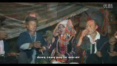阿优盏猛影视阿查次郎祝酒歌中国云南少数民族西双版纳哈尼族老挝缅甸越南阿卡爱尼歌曲
