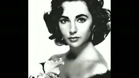 伊丽莎白·泰勒电影_好莱坞昔日女影星伊丽莎白.泰勒电影