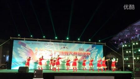 2015年8月6日舞动晶都幸福东海广场舞大赛总决赛、跑马山情