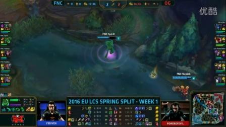 2016欧洲春季赛第一周: FNC vs OG