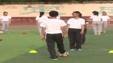 七年級體育《足球腳內側傳接球》教學視頻,河南省,2015年部級優課評選入圍視頻