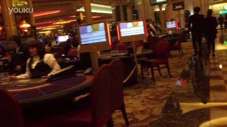 """行者南六: 澳门""""威尼斯人""""赌场偷拍"""