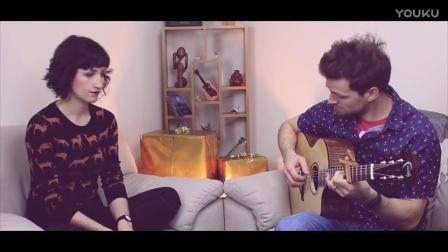【弹唱】 Gareth & Emmi翻唱:Last Christmas