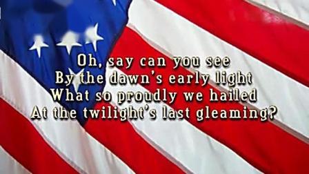 The Star Spangled Banner  美����歌 星�l旗永不落  歌�~ 完整版