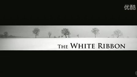 《白丝带》高清预告 The White Ribbon-HDtrailer