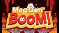 视频: [Mog.Gen.BooM]猫将-轰!