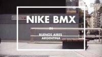 火爆拍摄Nike耐克官方BMX车队阿根廷之旅