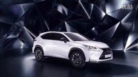 雷克萨斯全新SUV Lexus NX 静态展示宣传片