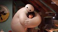 高清 迪士尼超能陆战队 最温暖的Baymax大白