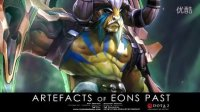 dota2大牛上古巨神套装远古武器——Artefacts of Eons Past