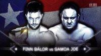 WWE NXT接管达拉斯 芬·巴洛尔 vs. 萨摩亚&mid