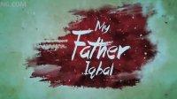 [SUNSA] (Theatrical Trailer) (My Father Iqbal) Latest Hindi movie 2016