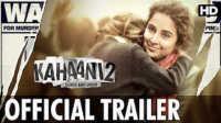 """[预告] """"Kahaani 2"""" Durga Rani Singh (Official Trailer) Hindi Movie 2016 _"""