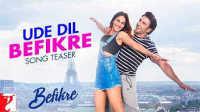 "[OST] Ude Dil Befikre- Vdieo Song""Befikre"" Hindi Movie 2016_HD"