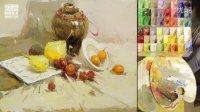 国君美术」曾星色彩静物教学视频_陶罐水果组合_学画画_画画技巧
