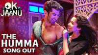 "[OST] The Humma- Video Song ""OK Jaanu"" Hindi Movie 2016 Tamil_HD"