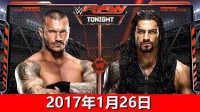 WWE毒蛇战罗曼!兰迪奥顿vs罗门伦斯-WWE2017年1月