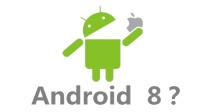 【每日科技资讯】Android 8开发者预览版黑科技满满,三星GALAXY S8将三个月无理由退货。