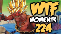 WTF Moments 224
