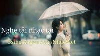 Lien Khuc Nhac Tre Buon Va Tam Trang Hay Nhat Thang2 2017( QQ 2789654023)