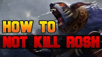Dota 2 How to Not Kill Roshan