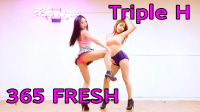 WAVEYA 最新热舞 - Triple H 《365 Fresh》
