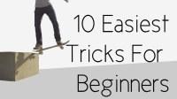 【滑板教学】滑板新手可以练习的十个动作