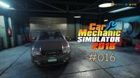 『干部来袭』汽车修理工模拟2018 #016: 修车升级 排气声过大+刹车问题