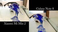 小米Mix 2和三星Note 8相机拍照大比拼