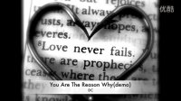 you are the reason why
