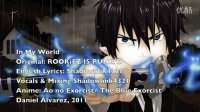 【E-songs】In My World' Ao No Exorcist -【AMV】