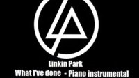 林肯公园Linkin Park - What Ive done 钢琴版