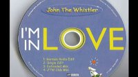 John The Whistler - I'm In Love (Extended Mix)