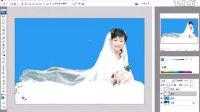 [PS]Photoshop CS4时尚杂志婚纱设计之婚纱照片制作高级基础4.6 去除透空婚纱的背景色