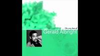 The Very Best Of Gerald Albright ( Full Album )