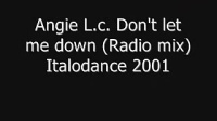 Angie L c Don't let me down Radio mix Italodance 2001