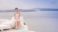 希腊爱琴海婚纱摄影爱情微电影——圣托里尼MTV——顾小姐