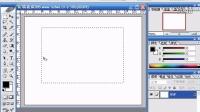 phohoshop cs3视频教程平面设计网页制作图像处理效果图第十八讲矩形选区