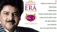 Romantic Era With Udit Narayan - Hindi Songs - Vol. 1