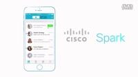 体验Cisco Spark,虚拟协作从未如此简单