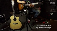 美国Eastman E10ss全单民谣吉他gibson j45桶形无后期处理音色视听评测