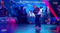 Vero vs Menno-决赛-bboy solo-2015韩国R16总决赛